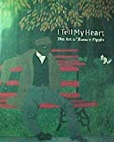 img - for I Tell My Heart: The Art of Horace Pippin book / textbook / text book