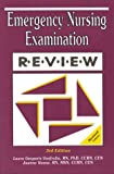 Emergency Nursing Examination Review, Joanne Noone and Laura G. Vonfrolio, 096272467X