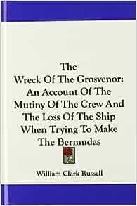 The Bermudas: William Clark Russell: 9780548238752: Amazon.com: Books