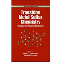 Transition Metal Sulfur Chemistry: Biological and Industrial Significance
