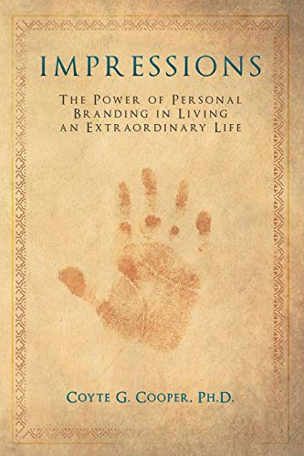 Book Impressions (Impressions: The Power of Personal Branding in Living an Extraordinary Life)