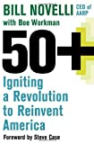 img - for 50+: Igniting a Revolution to Reinvent America book / textbook / text book