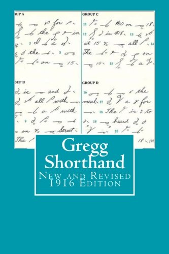 Gregg Shorthand New & Revised 1916 Edition