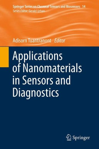Applications of Nanomaterials in Sensors and Diagnostics (Springer Series on Chemical Sensors and Biosensors)