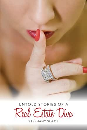 Amazon.com: Untold Stories of a Real Estate Diva eBook