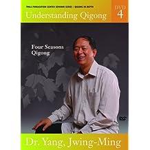 Understanding Qigong: Volume Four - Four Seasons Qigong