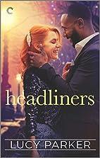 Headliners (London Celebrities Book 5) by…