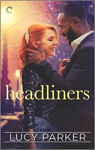 Headliners (London Celebrities Book 5) by [Parker, Lucy]