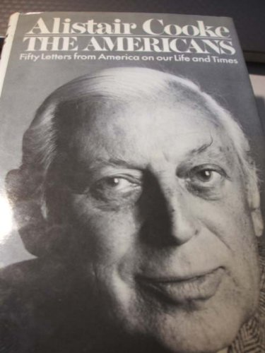 The Americans by Alistair Cooke