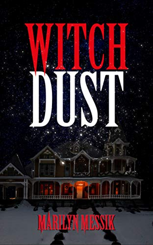 Book: Witch Dust - A Paranormal Comedy Thriller (Witch Series Book 1) by Marilyn Messik