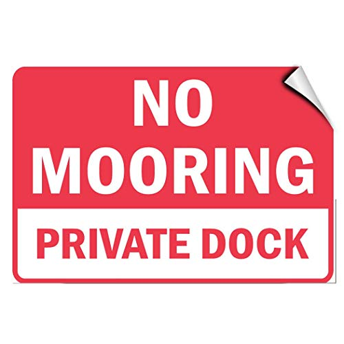 - Label Decal Sticker No Mooring Private Dock Activity Park Durability Self Adhesive Decal Uv Protected & Weatherproof