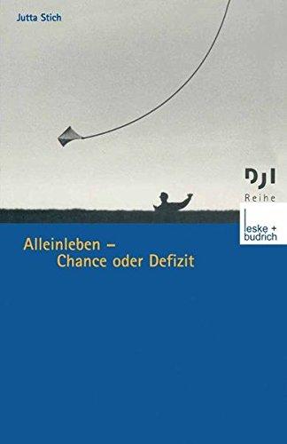 Alleinleben - Chance oder Defizit (DJI - Reihe) (German Edition)