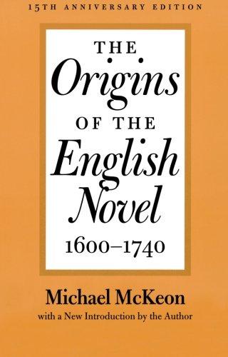 The Origins of the English Novel, 1600-1740