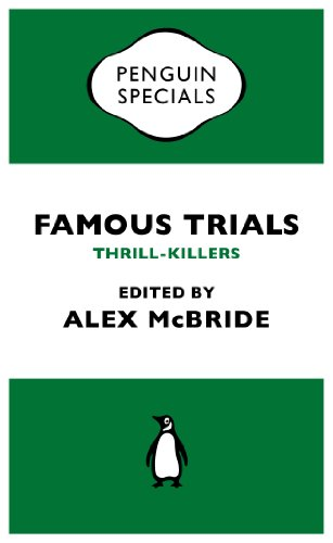 Famous Trials: Thrill-Killers (Penguin Specials)