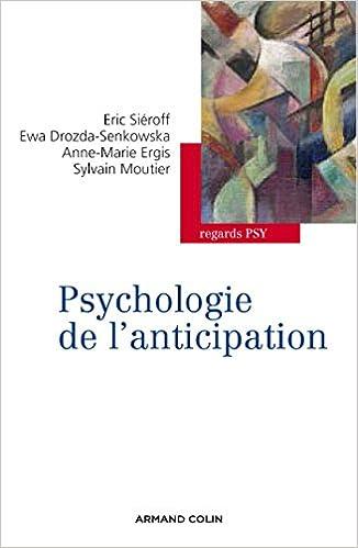 Téléchargement Psychologie de l'anticipation pdf