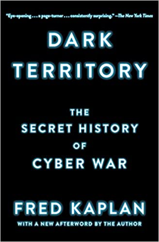Dark territory the secret history of cyber war kindle edition by dark territory the secret history of cyber war reprint edition kindle edition fandeluxe Image collections