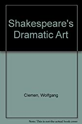 Shakespeare's Dramatic Art