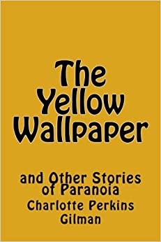 Descargar Pdf Gratis The Yellow Wallpaper And Other Stories