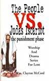 img - for The People vs. Judas Iscariot ... the punishment phase book / textbook / text book