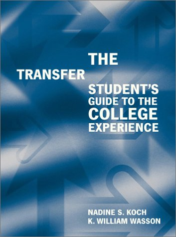 The Transfer Student's Guide to the College Experience