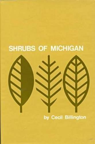 Shrubs of Michigan, 2nd Edition (Cranbrook Institute of Science Bulletin)
