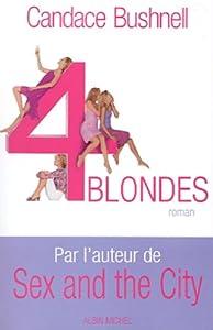 """Afficher """"Quatre blondes"""""""