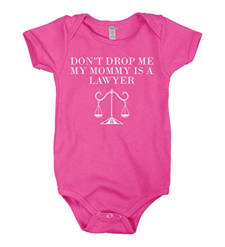Mixtbrand Babies' Don't Drop Me My Mommy is A Lawyer Infant Bodysuit 6M Hot Pink