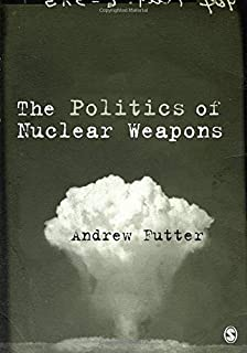 A Perpetual Menace: Nuclear Weapons and International Order (Routledge Global Security Studies)