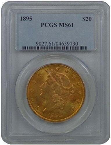 1895 Liberty Head Double Eagle Twenty Dollar PCGS MS-61