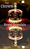 The Crown: Royal Scandals