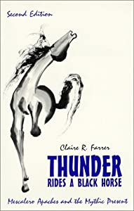 thunder rides a black horse by claire farrer essay Thunder rides a black horse: mescalero apaches and the mythic present, 2010, 124 pages, claire r farrer, 1577666992, 9781577666998, waveland press, thunder rides a black horse: mescalero apaches and the.