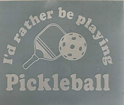 Id rather be playing Pickleball - Vinyl Decal- FREE PRIME SHIPPING - High Quality Glossy Vinyl Sticker- Perfect for water bottles, computers and so ...