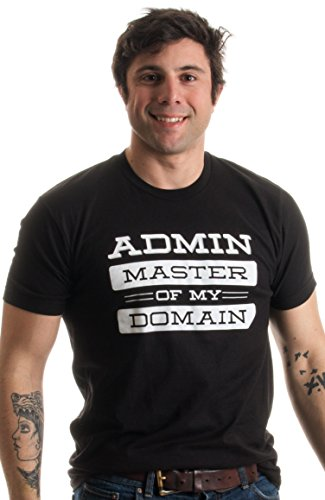 Admin: Master of my Domain | Geeky, Nerdy IT Computer Geek Humor Unisex T-shirt-(Adult,XL)