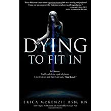 Dying to Fit In: A near-death experience to Heaven, Hell and the in-between