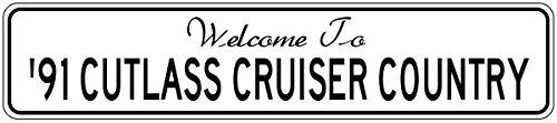 1991 91 Oldsmobile Cutlass Cruiser (1991 91 OLDSMOBILE CUTLASS CRUISER Street Sign - 12 x 18 Inches)