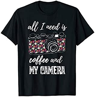 Photography  All I Need is Coffee and My Camera T-shirt | Size S - 5XL