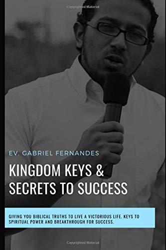 Kingdom Keys And Secrets For Success  Kingdom Keys And Spiritual Secrets Unlocked And Explained