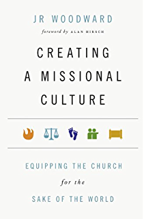 surprise the world the five habits of highly missional people