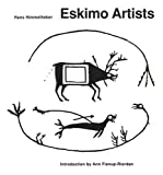 Eskimo Artists, Hans Himmelheber, 0912006692