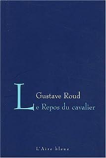 Le repos du cavalier, Roud, Gustave
