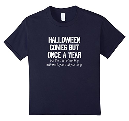Kids Funny Coworker Shirt Halloween Comes But Once Costume Tee 12 Navy (Co Worker Halloween Costume Ideas)