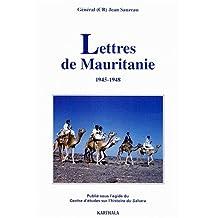Lettres de Mauritanie 1945-1948