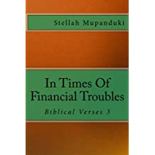 In Times Of Financial Troubles: Biblical Verses 2