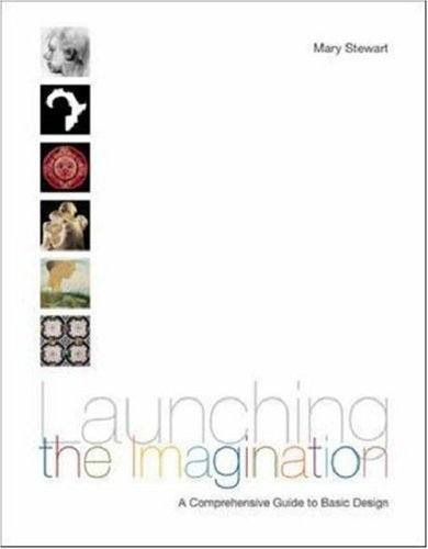 Launching the Imagination, Comprehensive (2-D,  3-D, and 4-D) with CD-ROM by McGraw-Hill Humanities/Social Sciences/Languages