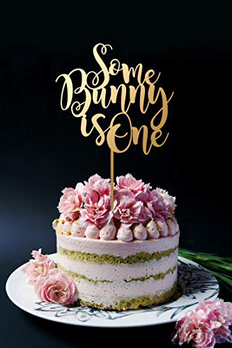 (Some Bunny Is One Birthday Cake Topper Personalised Birthday Cake Topper)