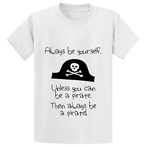 Chas Always Be Yourself Unless You Can Be A Pirate Boys' Personalized T Shirts White