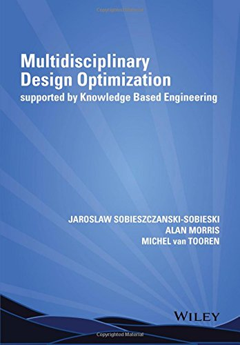 Multidisciplinary Design Optimization Supported by Knowledge Based Engineering (Engineering Knowledge)