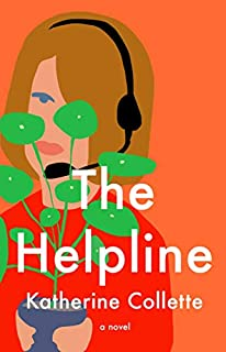 Book Cover: The Helpline: A Novel