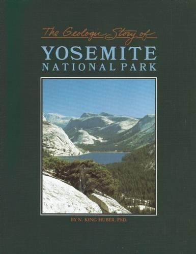 The Geologic Story of Yosemite National Park
