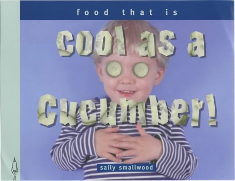 Download Cool as a Cucumber: Things That Taste (Things I Eat!) pdf